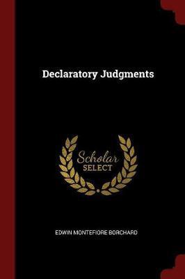 Declaratory Judgments by Edwin Montefiore Borchard