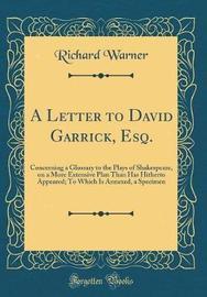 A Letter to David Garrick, Esq. by Richard Warner image