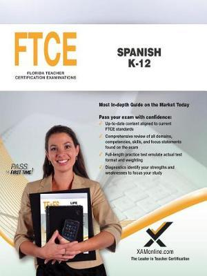 FTCE Spanish K-12 by Sharon A Wynne