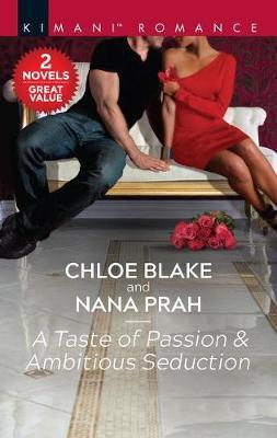 A Taste of Passion & Ambitious Seduction by Chloe Blake