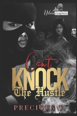 Can't Knock The Hustle by Precious T
