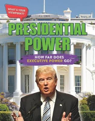 Presidential Power: How Far Does Executive Power Go? by Anita Croy image