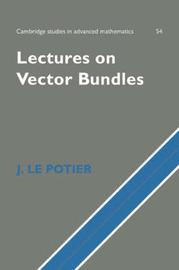 Lectures on Vector Bundles by J.Le Potier