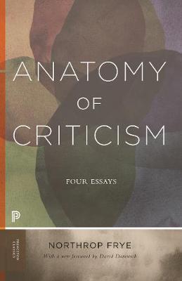 Anatomy of Criticism by Northrop Frye