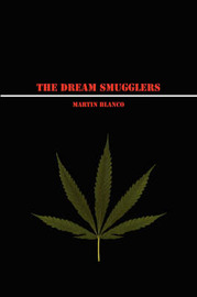 The Dream Smugglers by Martin Blanco image