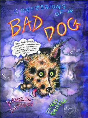 Confessions of a Bad Dog by James Cattell image