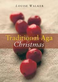 The Traditional Aga Christmas by Louise Walker image