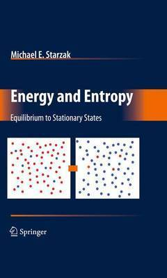 Energy and Entropy by Michael E. Starzak