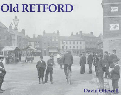 Old Retford by David Ottewell