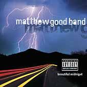 Beautiful Midnight [Explicit Lyrics] by Matthew Good Band