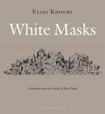 White Masks by Elias Khoury image