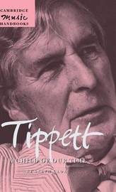 Tippett: A Child of our Time by Kenneth Gloag