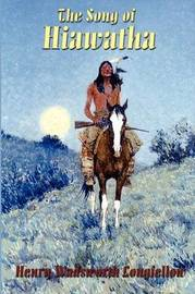 The Song of Hiawatha by Henry Wadsworth Longfellow image