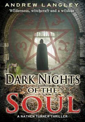 Dark Nights of the Soul by Andrew Langley
