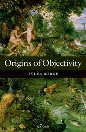 Origins of Objectivity by Tyler Burge image