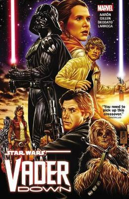 Star Wars: Vader Down by Jason Aaron