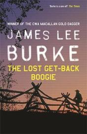 The Lost Get-Back Boogie by James Lee Burke image