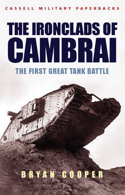 The Ironclads of Cambrai by Bryan Cooper image