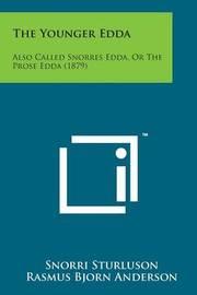 The Younger Edda: Also Called Snorres Edda, or the Prose Edda (1879) by Snorri Sturluson