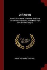 Left Overs by Sarah Tyson Heston Rorer image
