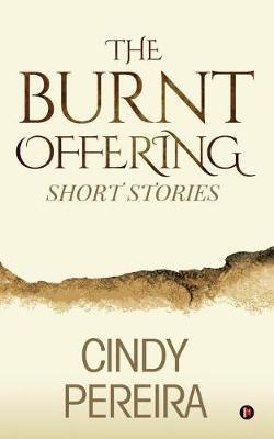 The Burnt Offering by Cindy Pereira image
