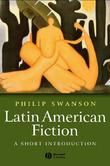 Latin American Fiction by Philip Swanson