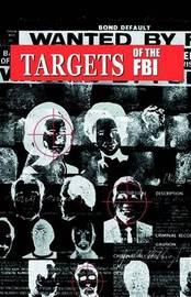 Targets of the FBI by Robert Mulcahy image