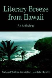 Literary Breeze from Hawaii: An Anthology by National Writers Assoc Honolulu Chapter image
