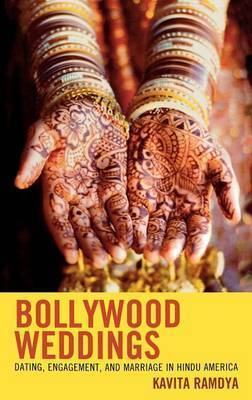 Bollywood Weddings by Kavita Ramdya