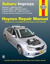 Subaru Impreza & Wrx Automotive Repair Manual by Haynes Publishing