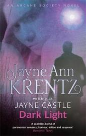 Dark Light: An Arcane Society Novel by Jayne Castle image