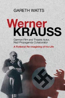 Werner Krauss by Gareth Watts