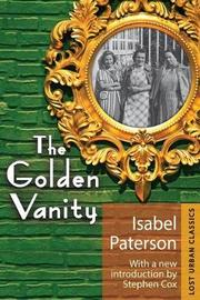 The Golden Vanity by Isabel Paterson
