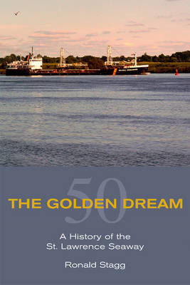 The Golden Dream by Ronald J. Stagg