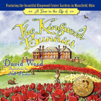 A Year in the Life of the Kingwood Bunnies by David Wood