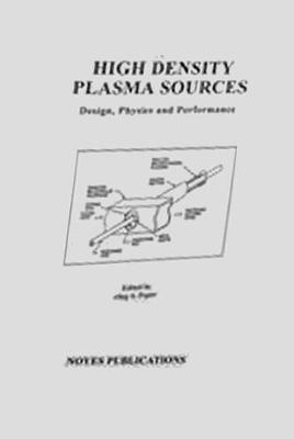 High Density Plasma Sources by Oleg A Popov image