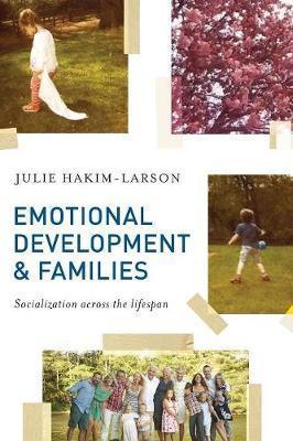 Emotional Development and Families by Julie Hakim-Larson