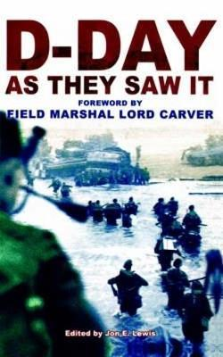 D-Day As They Saw It