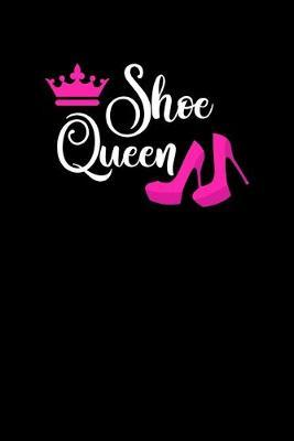 Shoe Queen by Noted Expressions