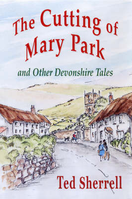 The Cutting of Mary Park by Ted Sherrell image