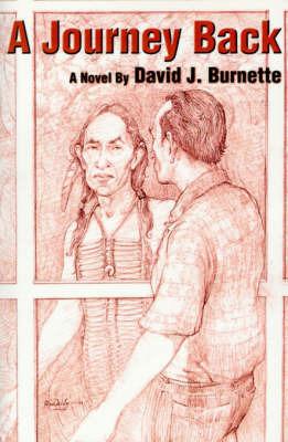 A Journey Back by David J Burnette