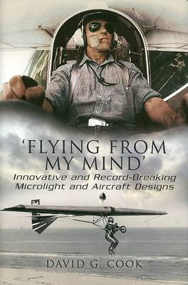Flying from My Mind by David G. Cook