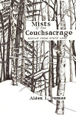 Mists of the Couchsacrage by ALDEN L. DUMAS