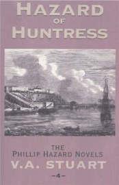 Hazard of Huntress by V.A. Stuart