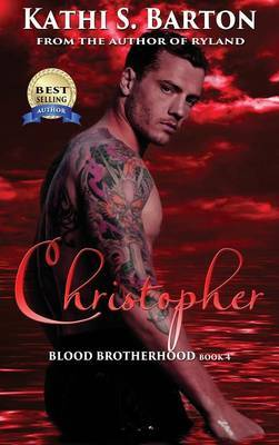 Christopher by Kathi S Barton
