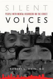 Silent Voices by Robert L Okin