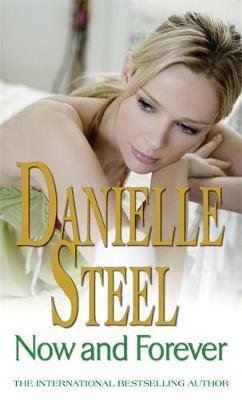 Now and Forever by Danielle Steel image