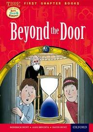 Oxford Reading Tree Read with Biff, Chip and Kipper: Level 11 First Chapter Books: Beyond the Door by Roderick Hunt