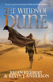 The Winds of Dune (Heroes of Dune #2) by Kevin J. Anderson