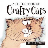 MM Little Book Of Crafty Cats by Helen Exley